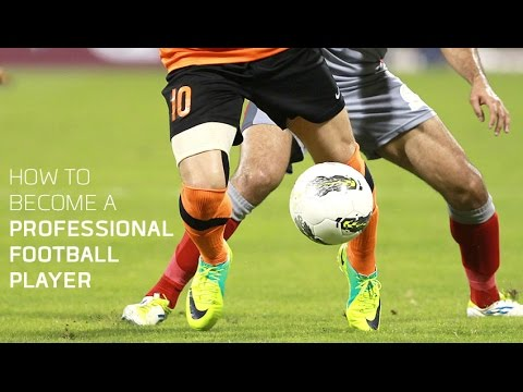 How to become a professional footballer?